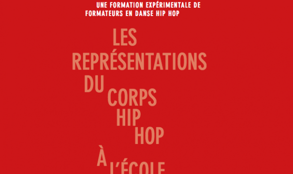 Les représentations du corps hip hop à l'école - CCN DE LA ROCHELLE & CN D
