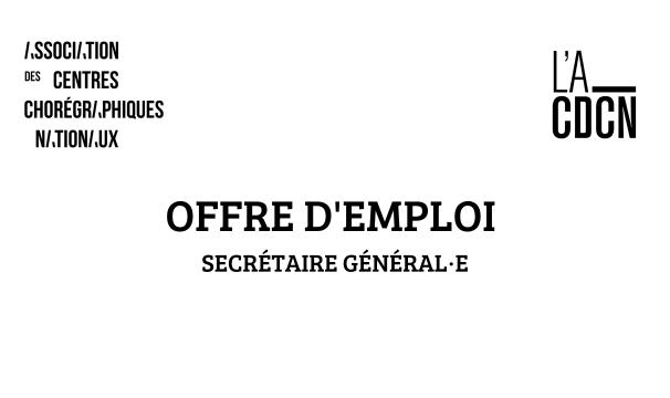 OFFRE D'EMPLOI / SECRÉTAIRE GÉNÉRAL·E / ACCN & A-CDCN
