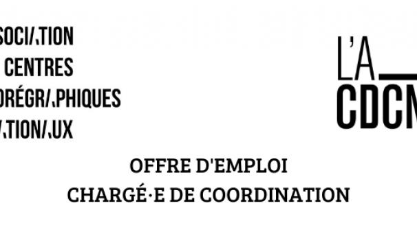 OFFRE D'EMPLOI / CHARGÉ·E DE COORDINATION / ACCN & A-CDCN